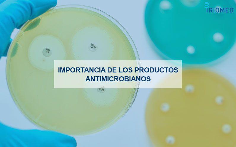 La importancia de los productos antimicrobianos